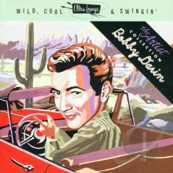Darin, Bobby - Wild Cool & Swingin CD Cover Art