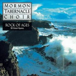 Mormon Tabernacle Choir - Rock of Ages: 30 Favorite Hymns CD Cover Art