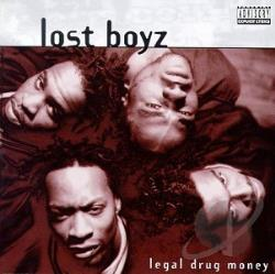 Lost Boyz - Legal Drug Money CD Cover Art