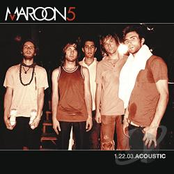 Maroon 5 - 1.22.03.Acoustic CD Cover Art