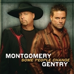 Montgomery Gentry - Some People Change CD Cover Art
