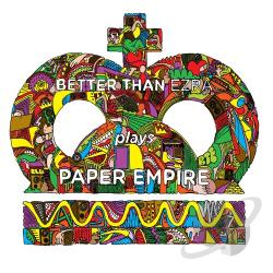 Better Than Ezra - Plays Paper Empire CD Cover Art