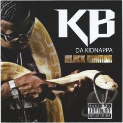 K.B. Da Kidnappa* KB Da Kidnappa - Ghetto Raised EP