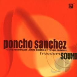 Sanchez, Poncho - Freedom Sound CD Cover Art