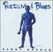 Grunch, Benny - Rizzum & Blues CD Cover Art