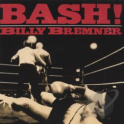 Bremner, Billy - Bash! CD Cover Art