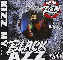 M.C. Ren - Kizz My Black Azz CD Cover Art