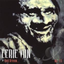 Von, Eerie - Bad Dream No. 13 CD Cover Art