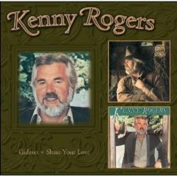 Rogers, Kenny - Gideon / Share Your Love CD Cover Art