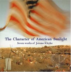 Kitzke, J / Mad Coyote - Character of American Sunlight CD Cover Art
