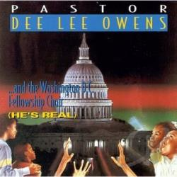Owens, Pastor Dee Lee - He's Real CD Cover Art