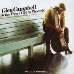 Campbell, Glen - By the Time I Get to Phoenix CD Cover Art