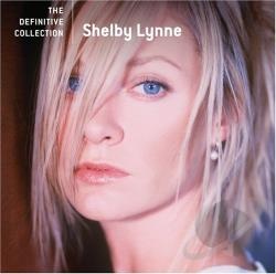 Lynne, Shelby - Definitive Collection CD Cover Art