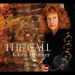 Drucker, Karen - Call CD Cover Art