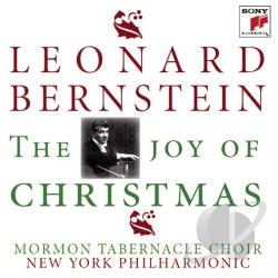 Bernstein / Mormon Tabernacle Choir / NYP - Joy of Christmas CD Cover Art