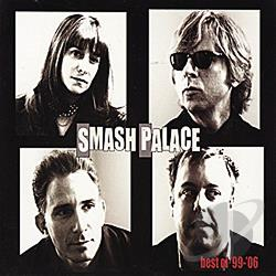 Smash Palace - Best of Smash Palace: 99-06 CD Cover Art