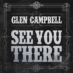 Campbell, Glen - See You There CD Cover Art
