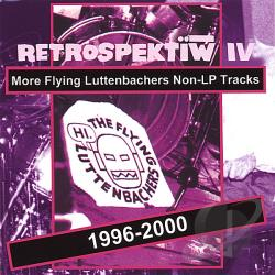 Luttenbachers, Flying - Retrospektiw 4 CD Cover Art