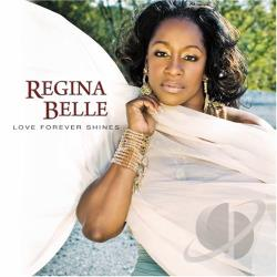 Belle, Regina - Love Forever Shines CD Cover Art