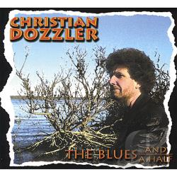 Dozzler, Christian - Blues and a Half CD Cover Art
