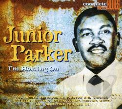 Parker, Junior - I'm Holding On CD Cover Art