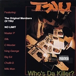 TRU - Who's Da Killer CD Cover Art