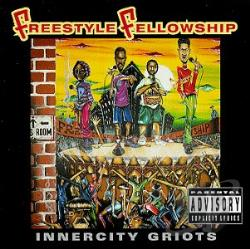 Freestyle Fellowship - Inner City Griots CD Cover Art
