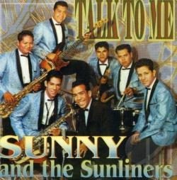 Sunny & The Sunliners - Talk to Me CD Cover Art
