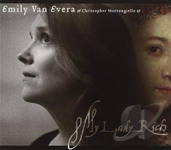 Emily Van Evera: sop - My Lady Rich CD Cover Art