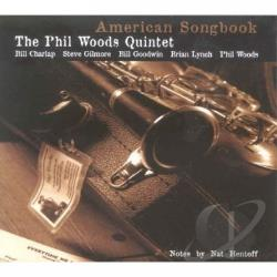 Woods, Phil / Woods, Phil Quintet - American Songbook, Vol.1 CD Cover Art
