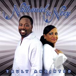 Nathaniel & Necy - Truly Anointed CD Cover Art