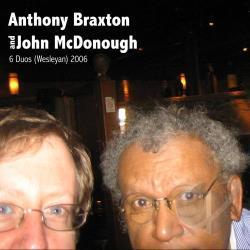 Anthony Braxton John Lindberg Six Duets 1982