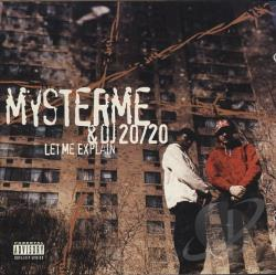 Mysterme & DJ 20/20 - Let Me Explain CD Cover Art