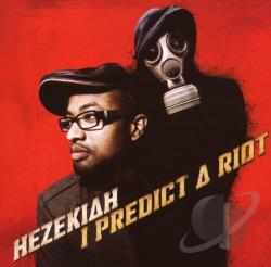 Hezekiah - I Predict A Riot CD Cover Art