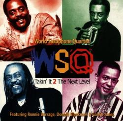 World Saxophone Quartet - Takin' It 2 the Next Level CD Cover Art