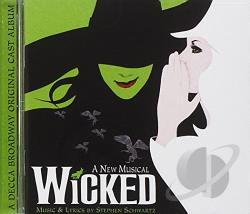 Oremus, Stephen - Wicked: A New Musical CD Cover Art