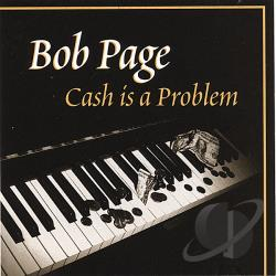 Page, Bob - Cash Is A Problem CD Cover Art