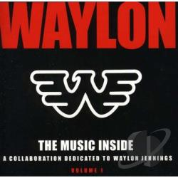 Music Inside: A Callaboration Dedicated To Waylon CD Cover Art