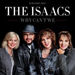 Isaacs - Why Can't We CD Cover Art
