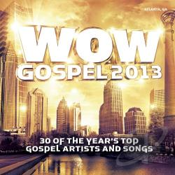 Wow Gospel 2013 CD Cover Art