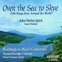 John Shirley-Quirk (Bar); Newm - Over The Sea To Skye - Folk Songs From Around The World CD Cover Art