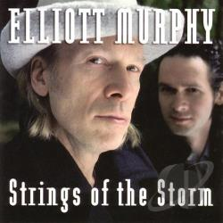 Murphy, Elliott - Strings of the Storm CD Cover Art