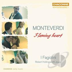Hollingworth / I Fagiolini / Monteverdi - Monteverdi: Flaming heart CD Cover Art