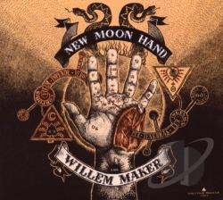 Maker, Willem - New Moon Hand CD Cover Art