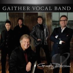 Gaither Vocal Band - Greatly Blessed CD Cover Art