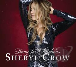 Crow, Sheryl - Home for Christmas CD Cover Art