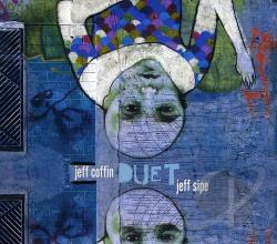 Coffin, Jeff / Sipe, Jeff - Duet CD Cover Art