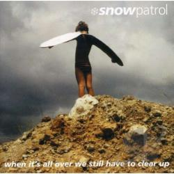Snow Patrol - When It's All Over We Still Have to Clear Up CD Cover Art
