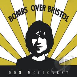 Don McCloskey - Bombs Over Bristol CD Cover Art