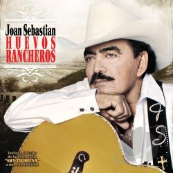 Sebastian, Joan - Huevos Rancheros CD Cover Art